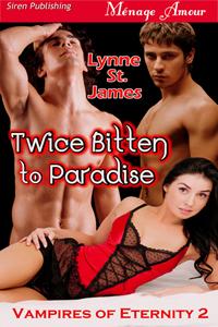 twice bitten to paradise, vampires, gypsies, magic, curses, lynne st. james