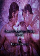 once forgotten twice loved, forgotten, loved, bryce evans, jk pubishing