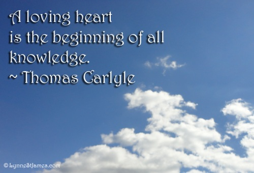 thomas carlyle, beginnig, knowledge, love, hope, monday quote, quote, monday, lyne st. james
